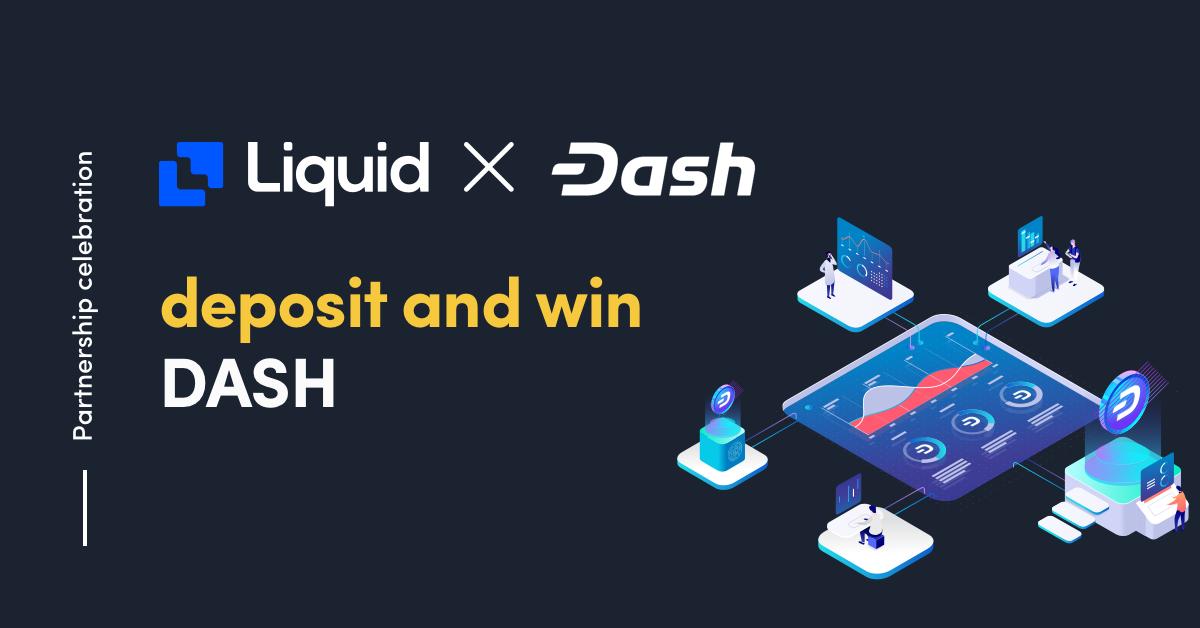 Dash to win on liquid