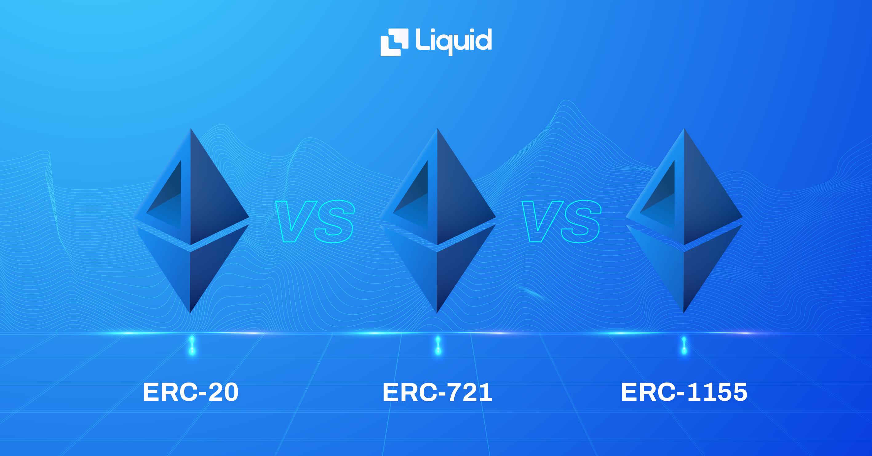ERC-20 vs. ERC-721 vs. ERC-1155 differences