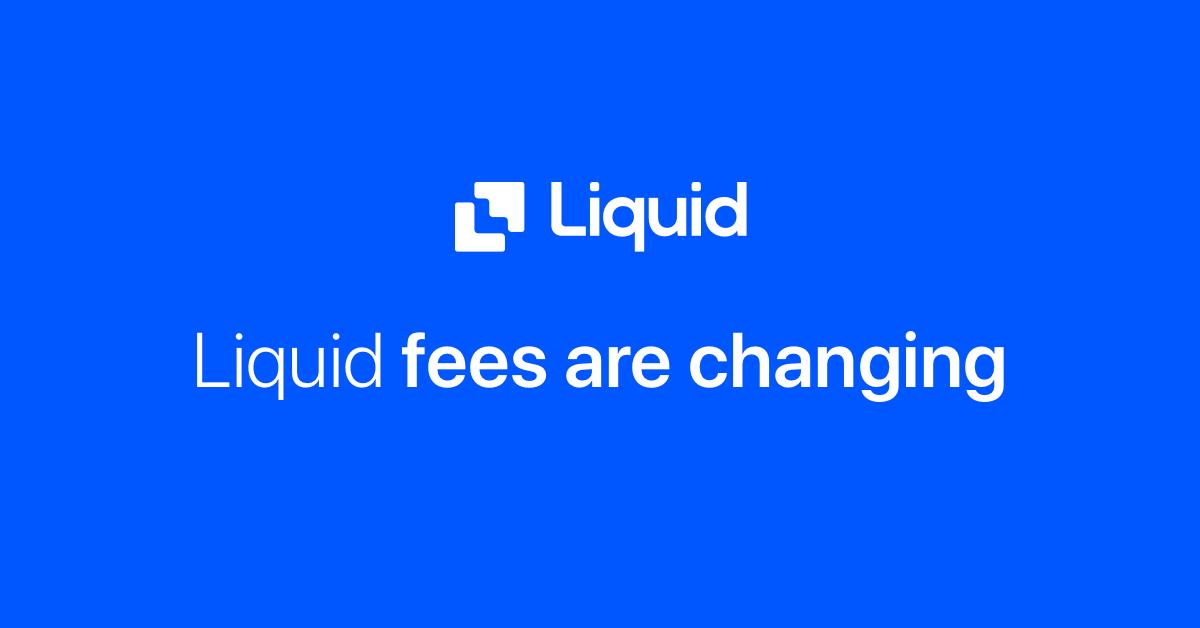 liquid fees