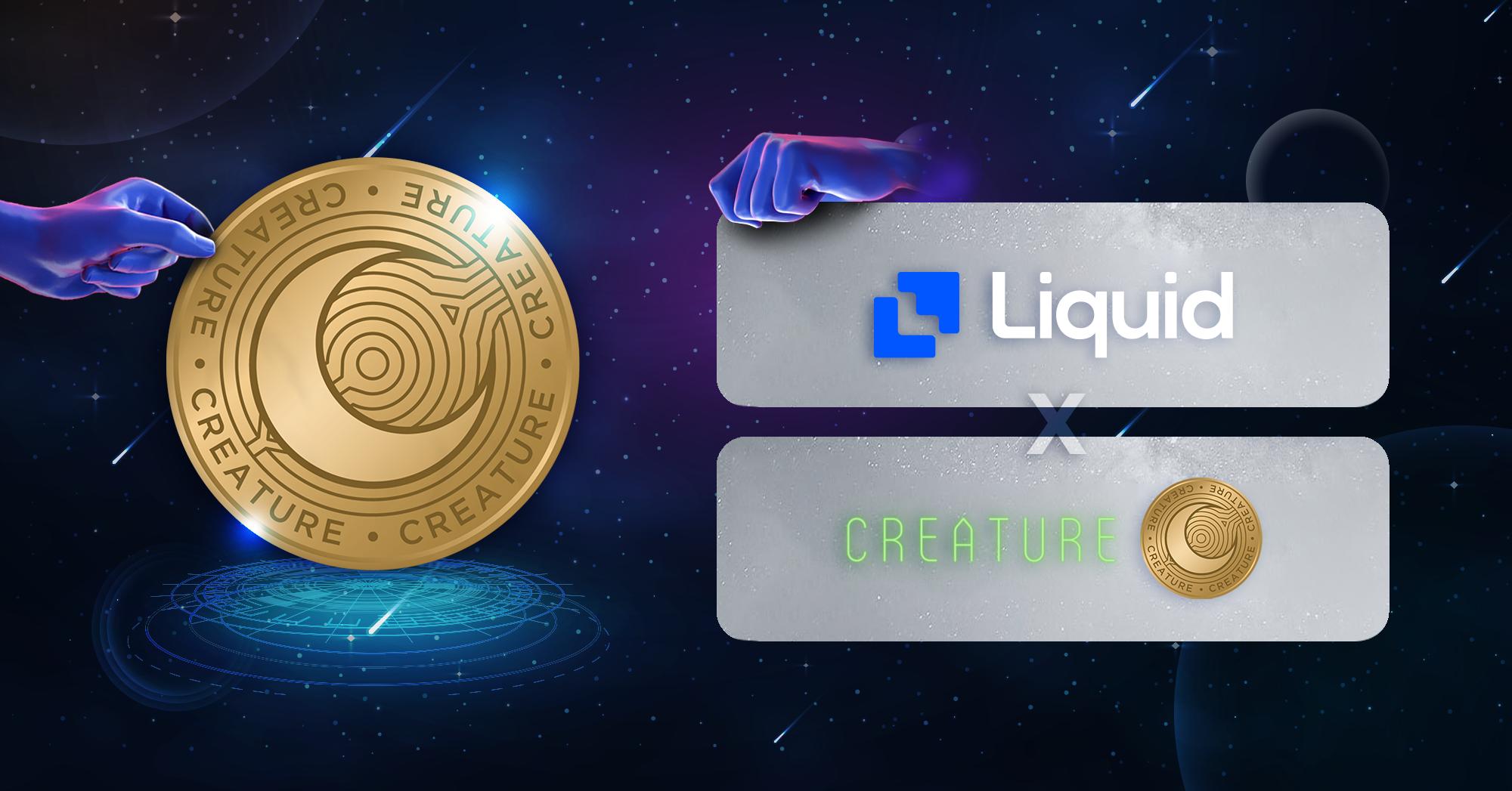 Creature is listing on Liquid exchange, buy CRT