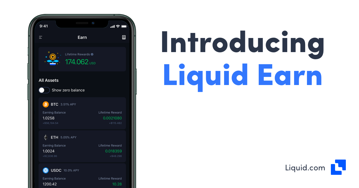 Earn rewards on your crypto, passive income on crypto with Liquid Earn