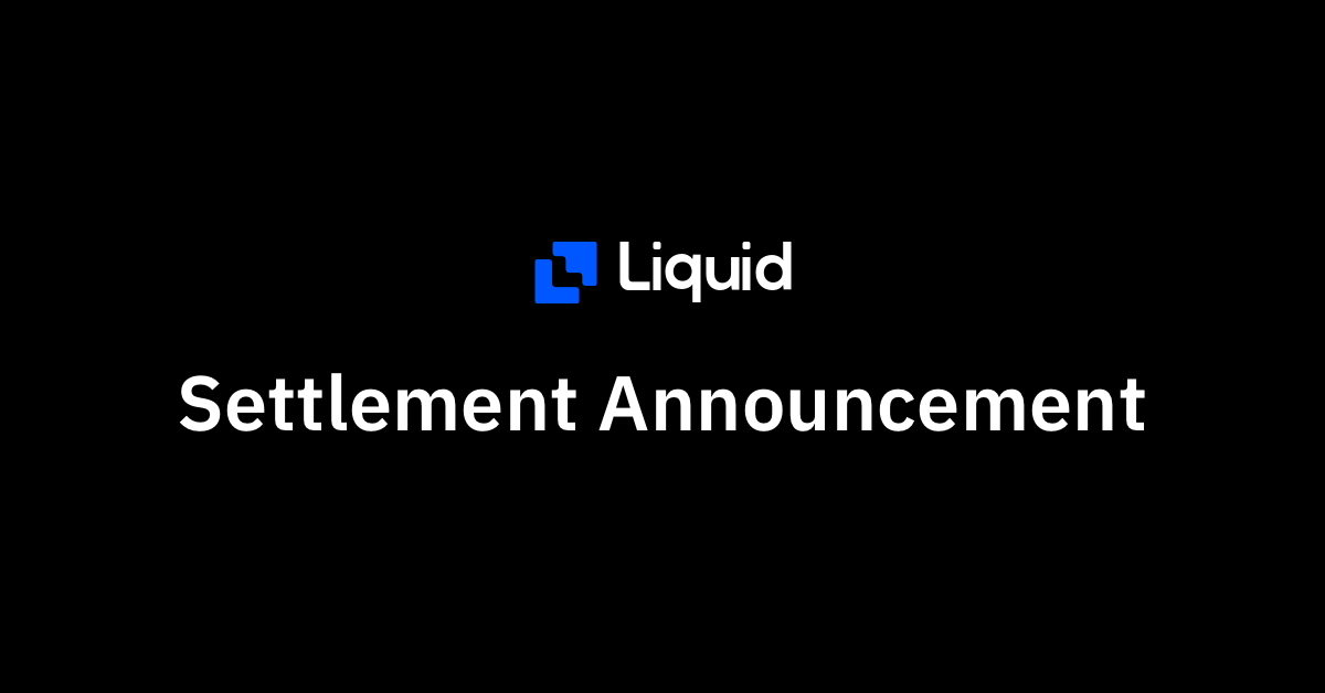 liquid settlement notice
