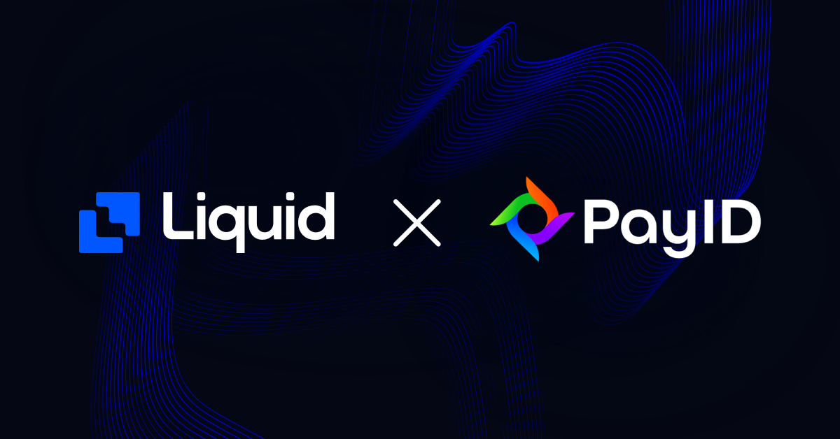 Liquid and PayID