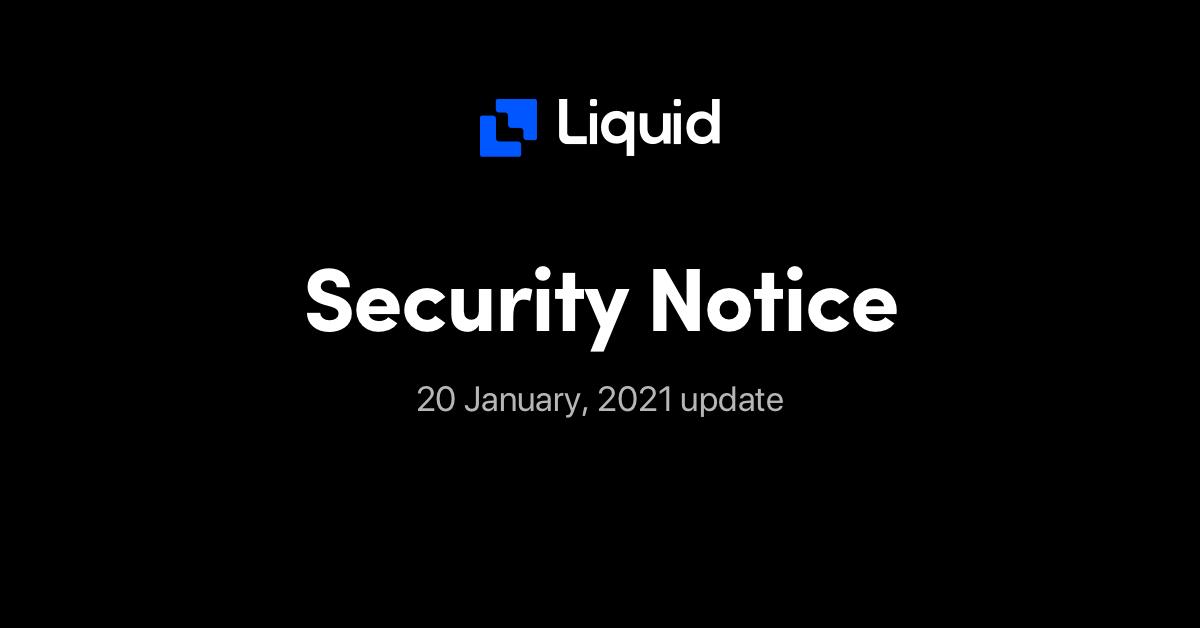 security notice liquid