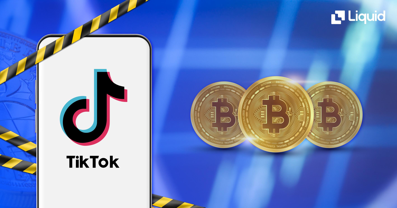 tik-tok bans crypto, why tik-tok banned crypto ads