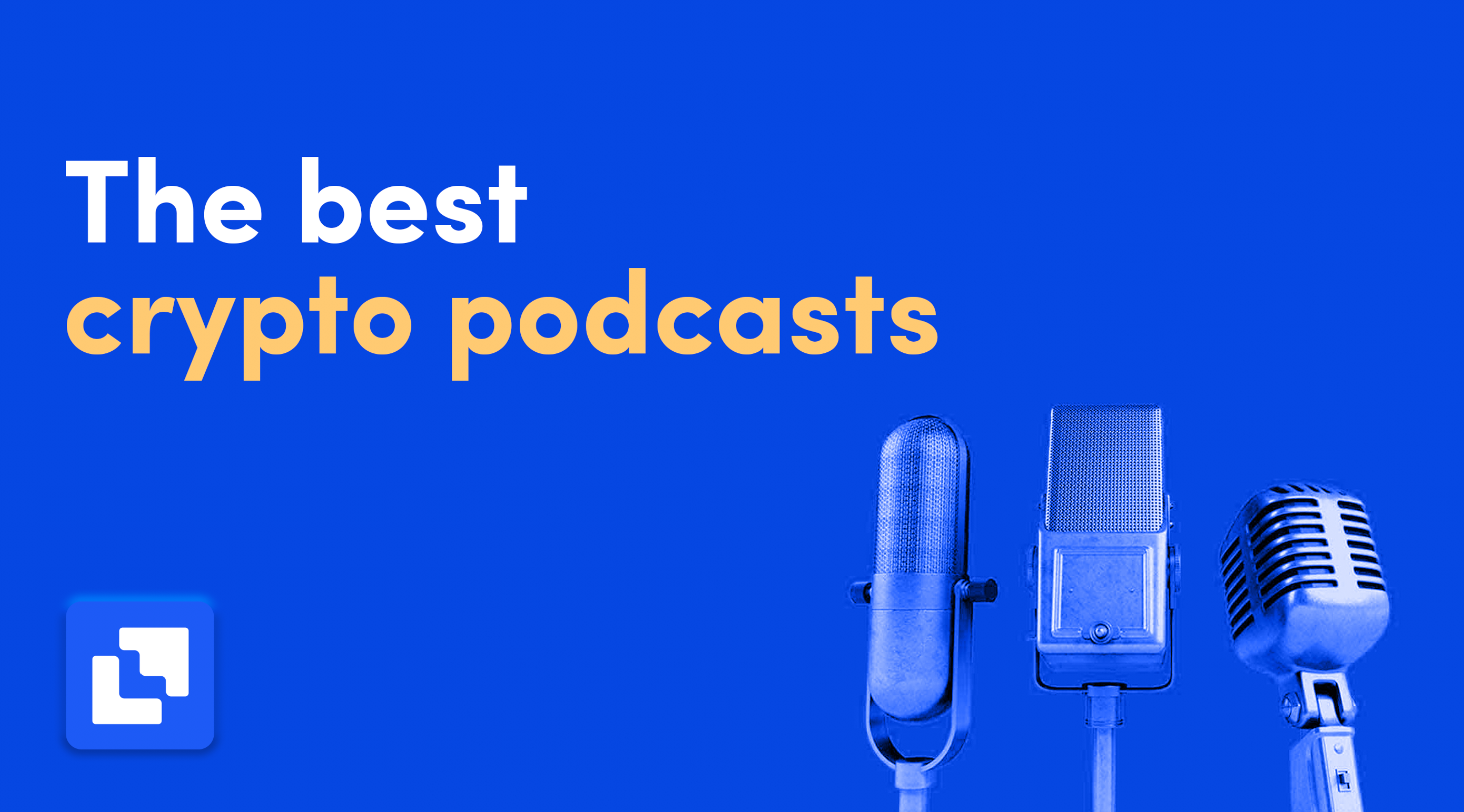 best crypto podcasts 2021 from Liquid exchange
